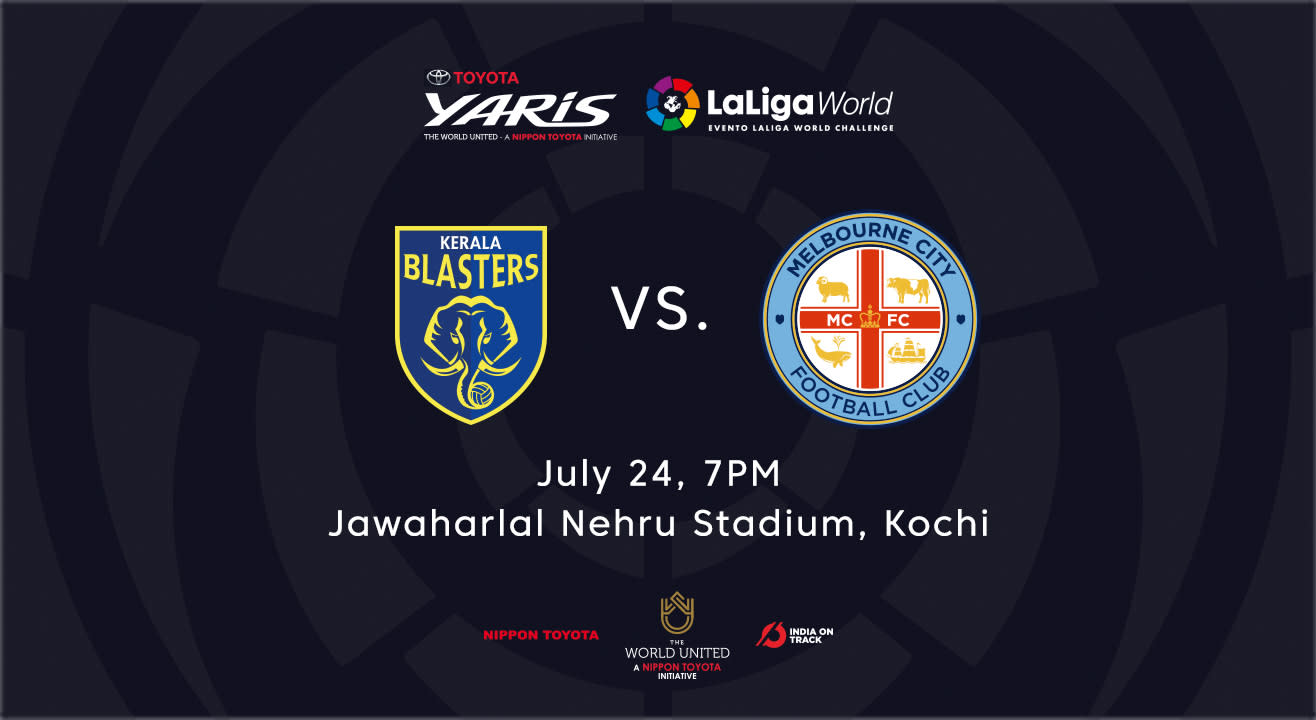 Toyota Yaris LaLiga World: Kerala Blasters FC vs Melbourne City FC