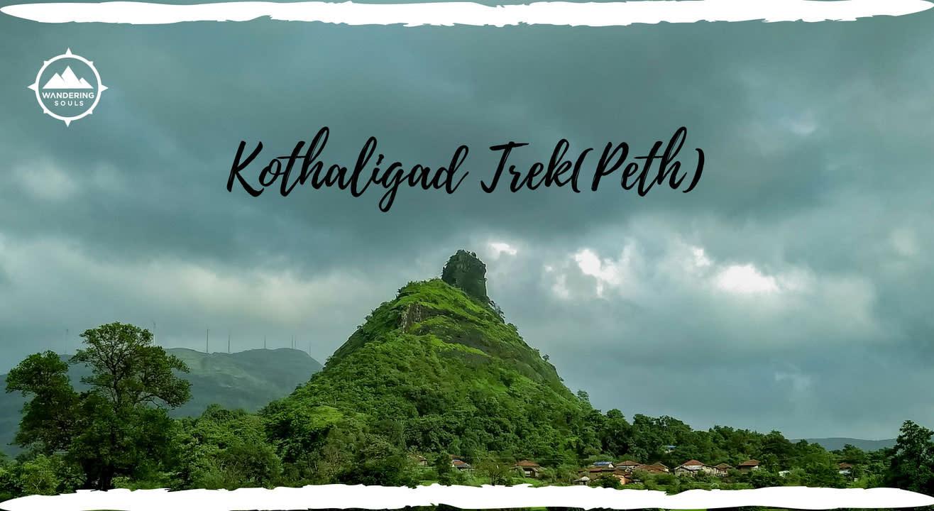 Kothaligad Trek(Peth) - By Wandering Souls