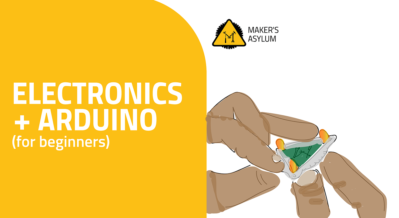Electronics + Arduino for Beginners