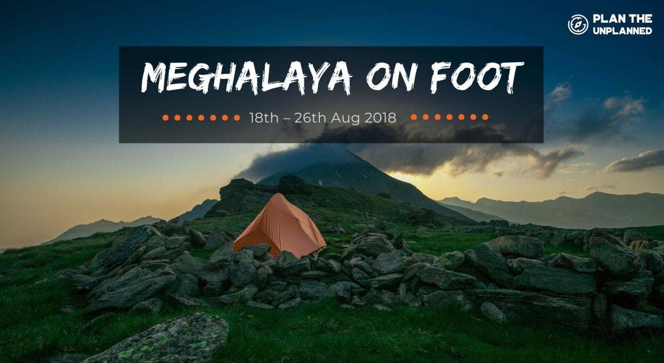 Meghalaya Trek | Plan The Unplanned