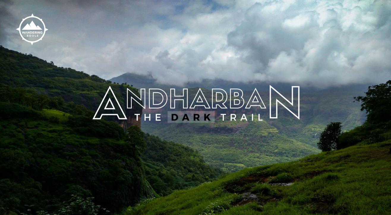 Andharban Trek – The Dark Trail