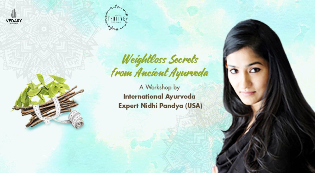 Book tickets to Weightloss Secrets from Ancient Ayurveda