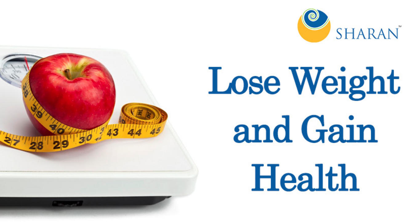 Lose Weight and Gain Health