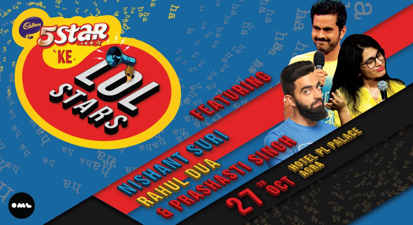 5 Star ke LOLStars feat Nishant Suri, Rahul Dua and Prashasti Singh, Agra