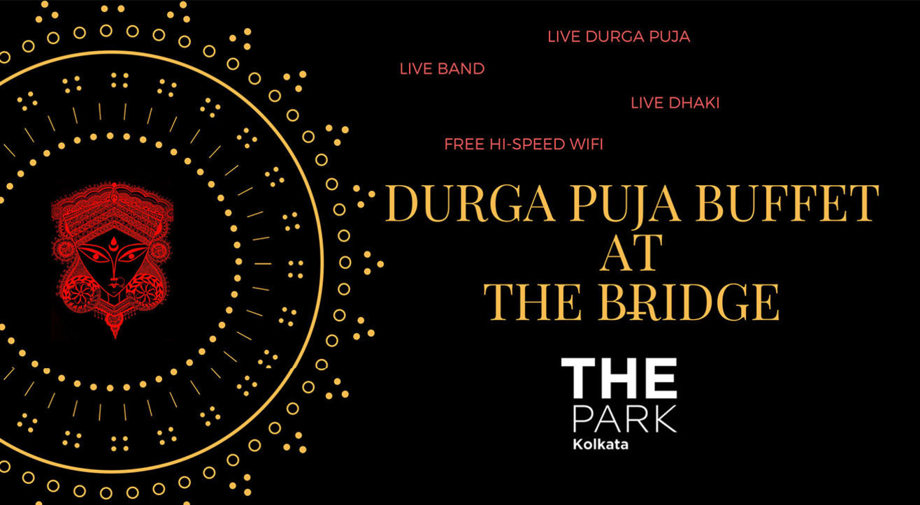 Durga Pooja - The Park Kolkata - The Bridge