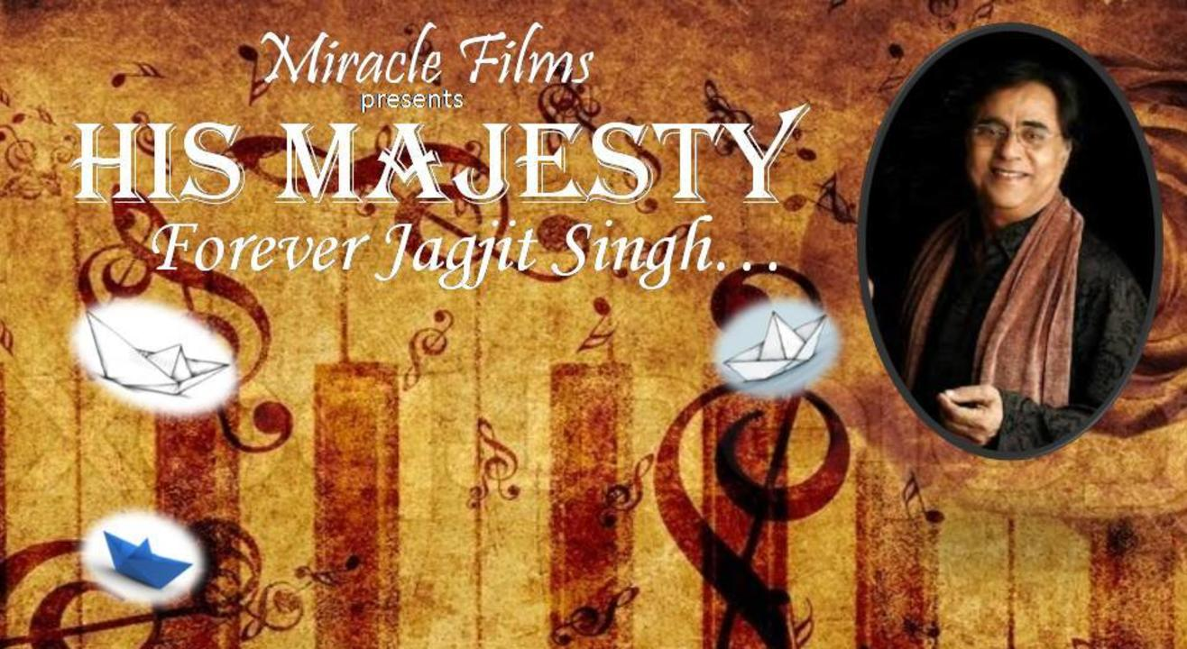 His Majesty Forever - Jagjit Singh