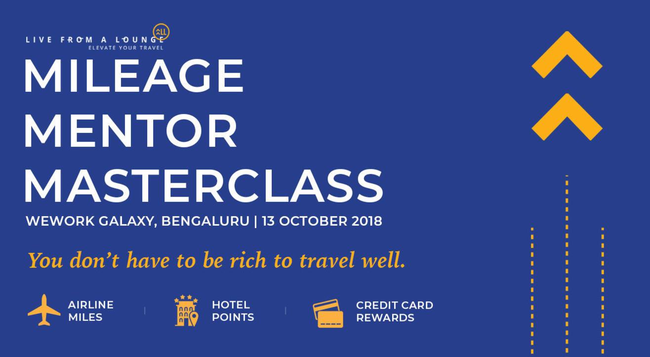 Mileage Mentor MasterClass, Bangalore