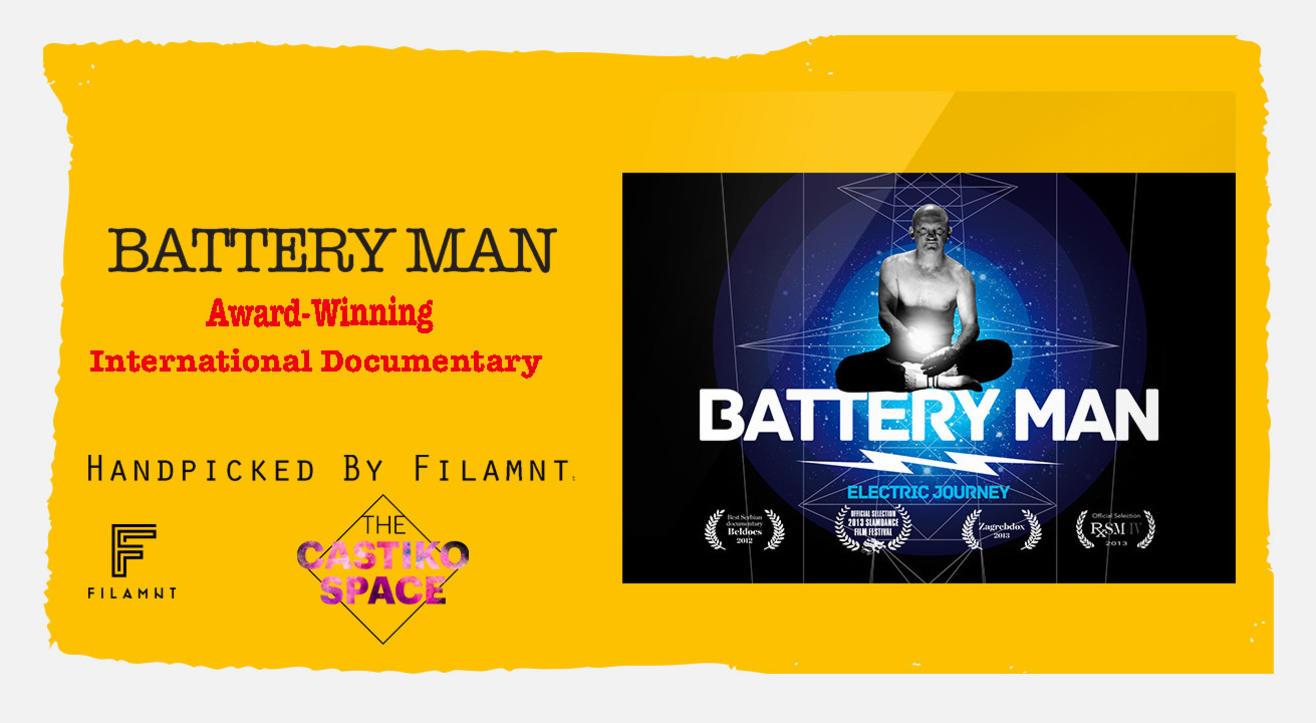 Filamnt presents International Documentary 'Battery Man'