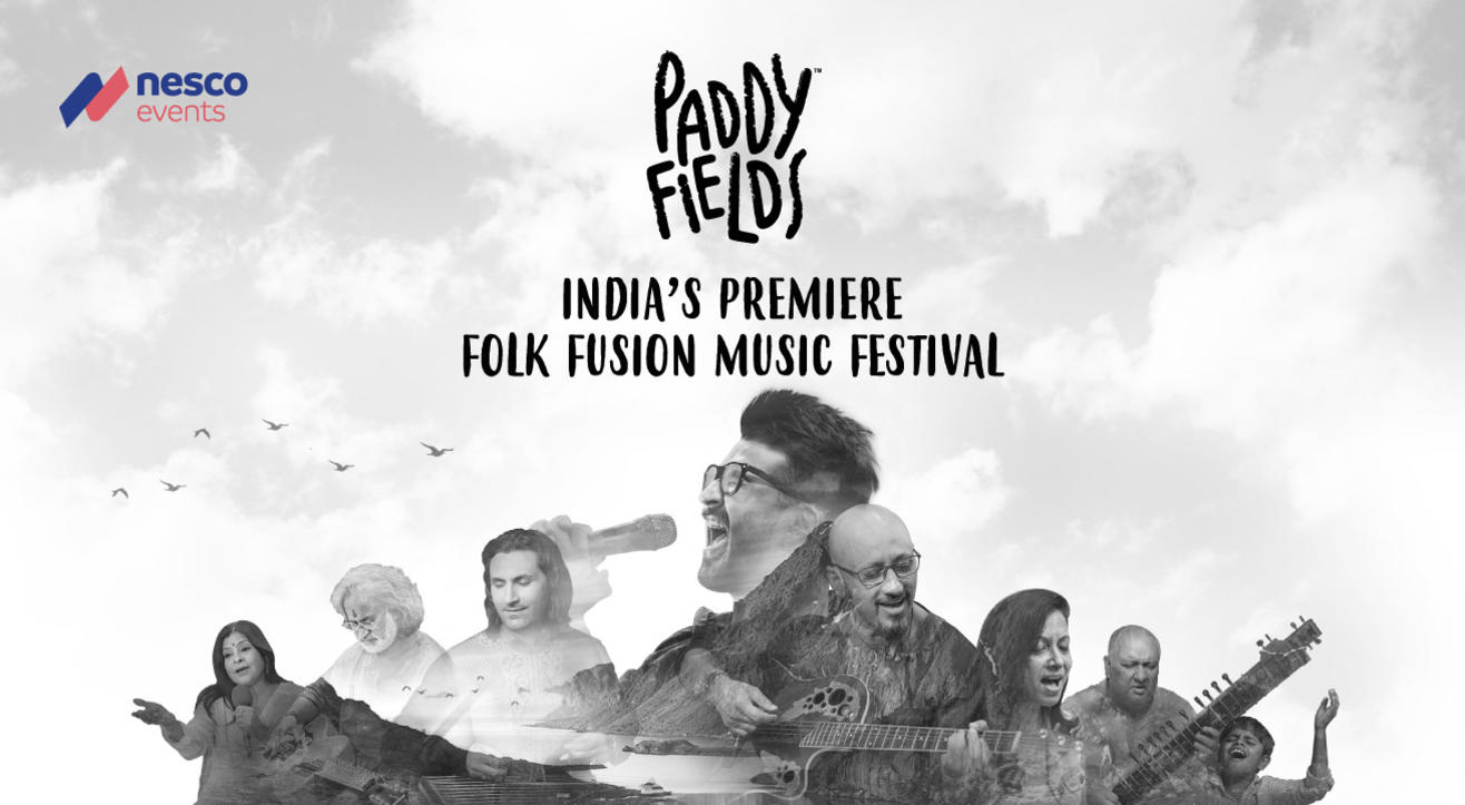 Paddy Fields 2018 – India's Premier Folk + Fusion Music Festival