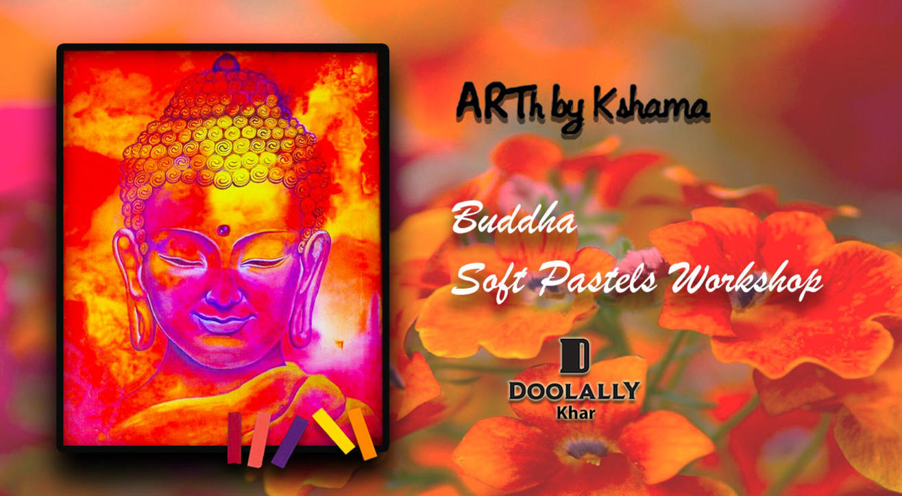 """Buddha"" Soft Pastels Workshop- ARTh by Kshama"