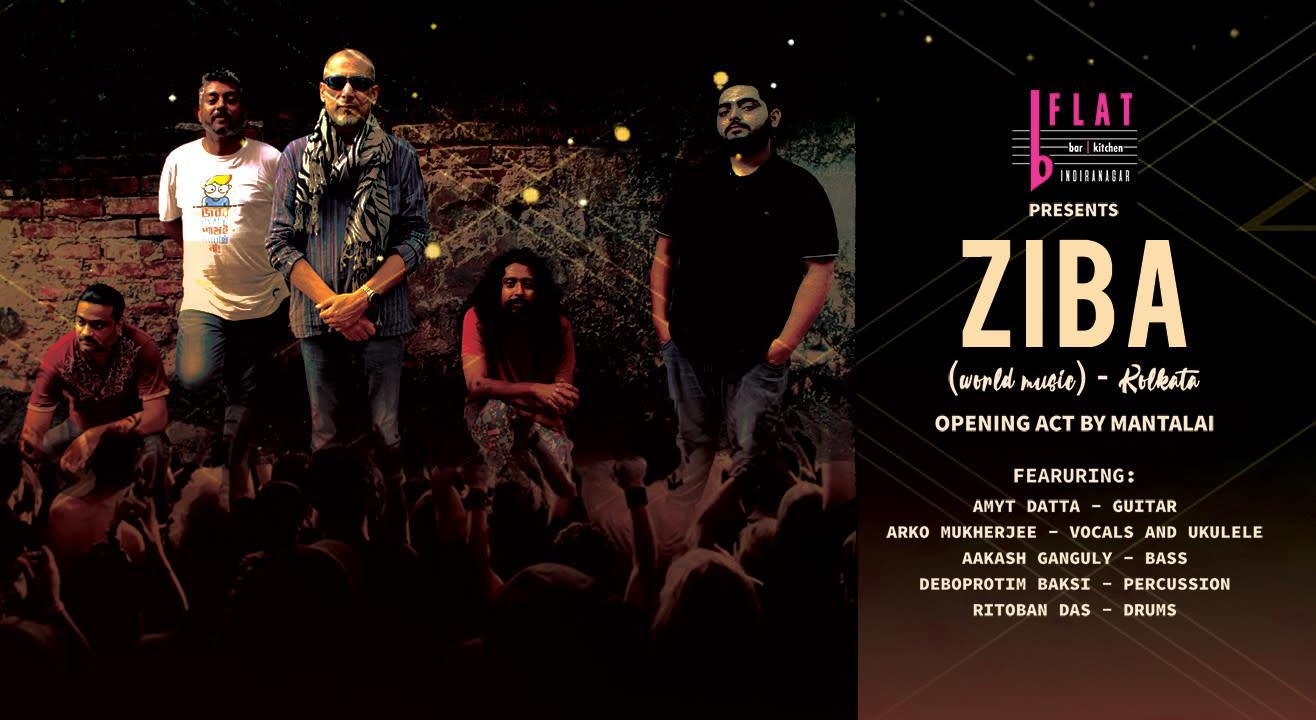 ZIBA Ft. Amyt Datta (Kolkata) + Opening act: Mantalai