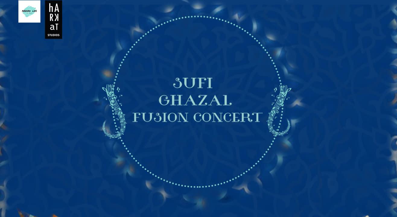 Sufi Ghazal Fusion Concert