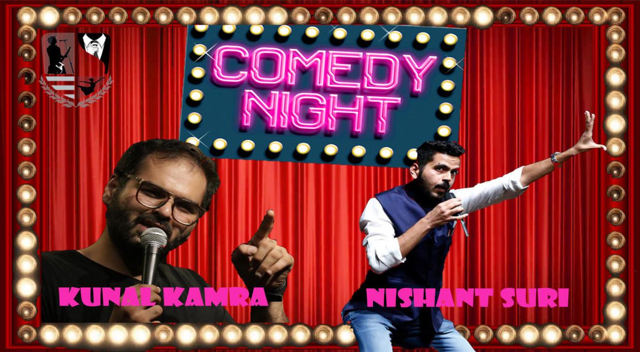 Comic Night by Kunal Kamra and Nishant Suri