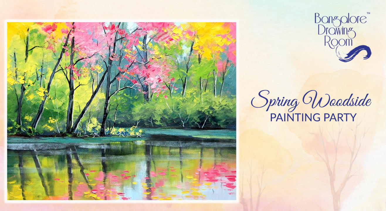 Spring Woodside Painting Party by Bangalore Drawing Room