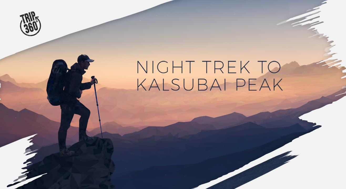 Night Trek To Kalsubai Peak - Trip 360