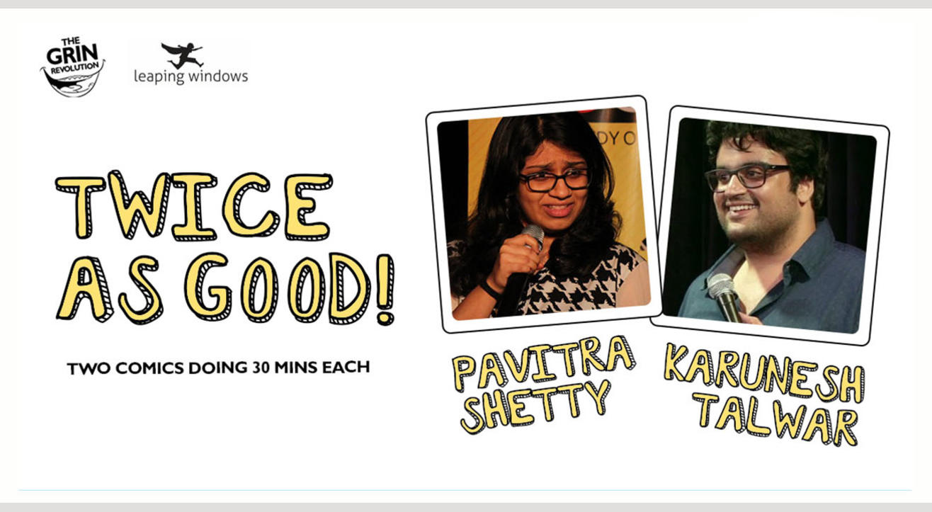Grin Revolution: Twice As Good w/ Karunesh Talwar and Pavitra Shetty