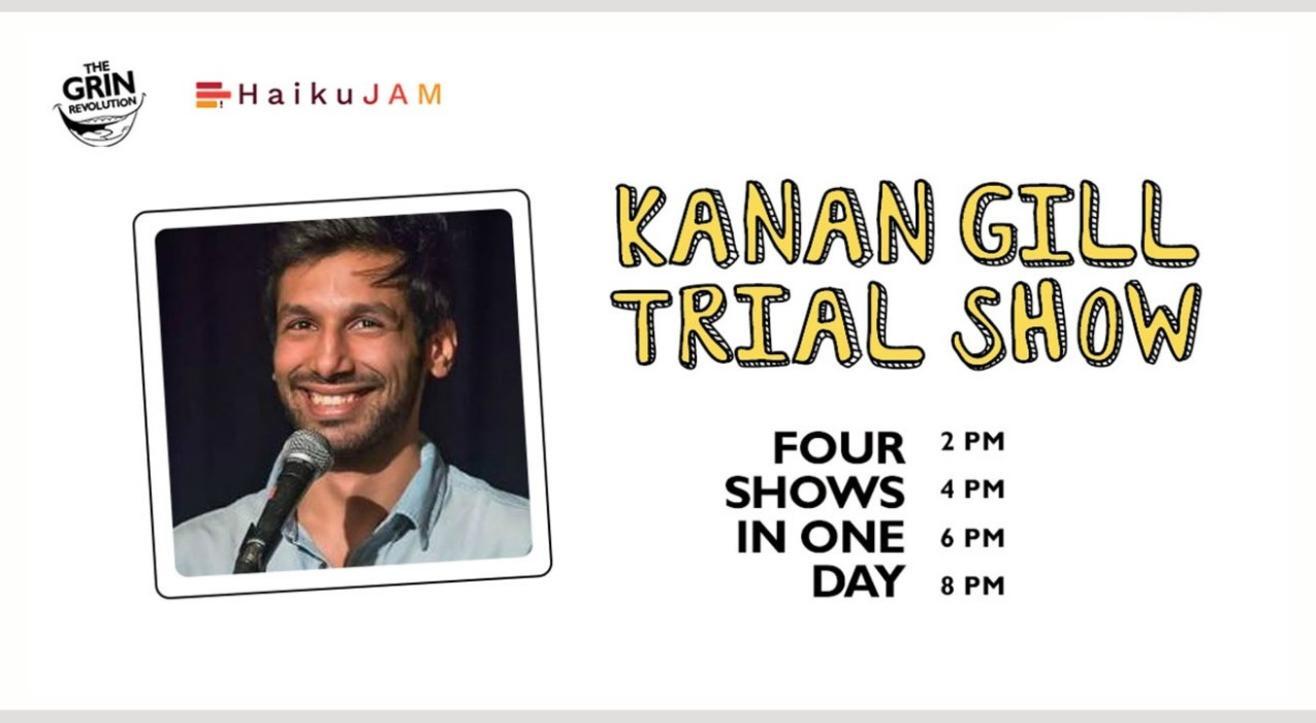 Grin Revolution: Kanan Gill Trial Show
