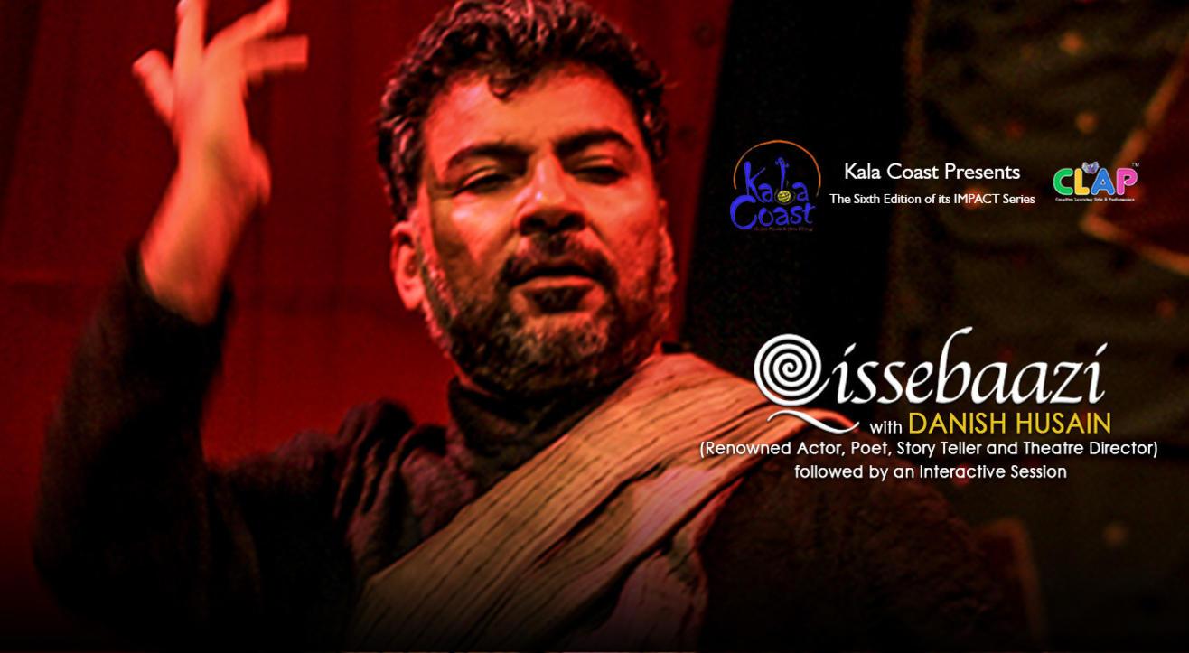 Kala Coast presents Qissebaazi with Danish Husain