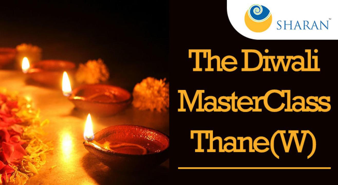 The Diwali Master Class, Thane