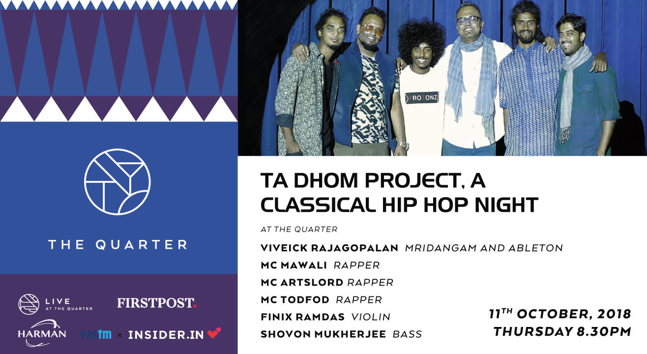 Ta Dhom Project, A Classical Hip Hop Night at The Quarter