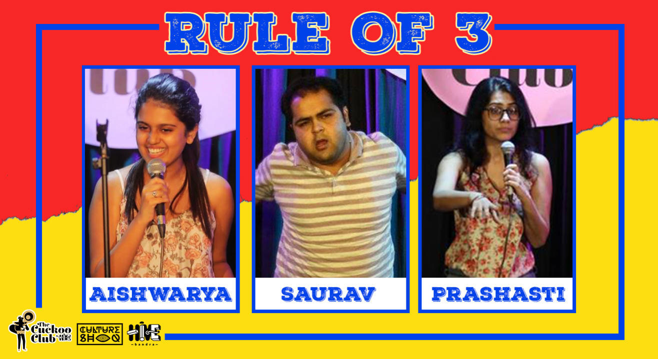 Rule of 3 featuring Saurav, Prashasti & Aishwarya