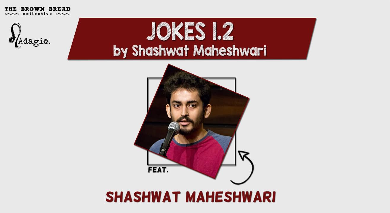 Jokes 1.2 by Shashwat Maheshwari