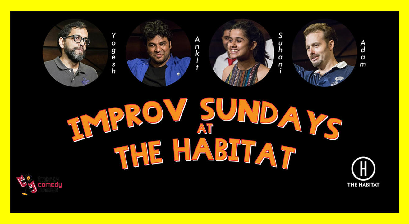 Improv Sundays at The Habitat ft. Improv Comedy Mumbai
