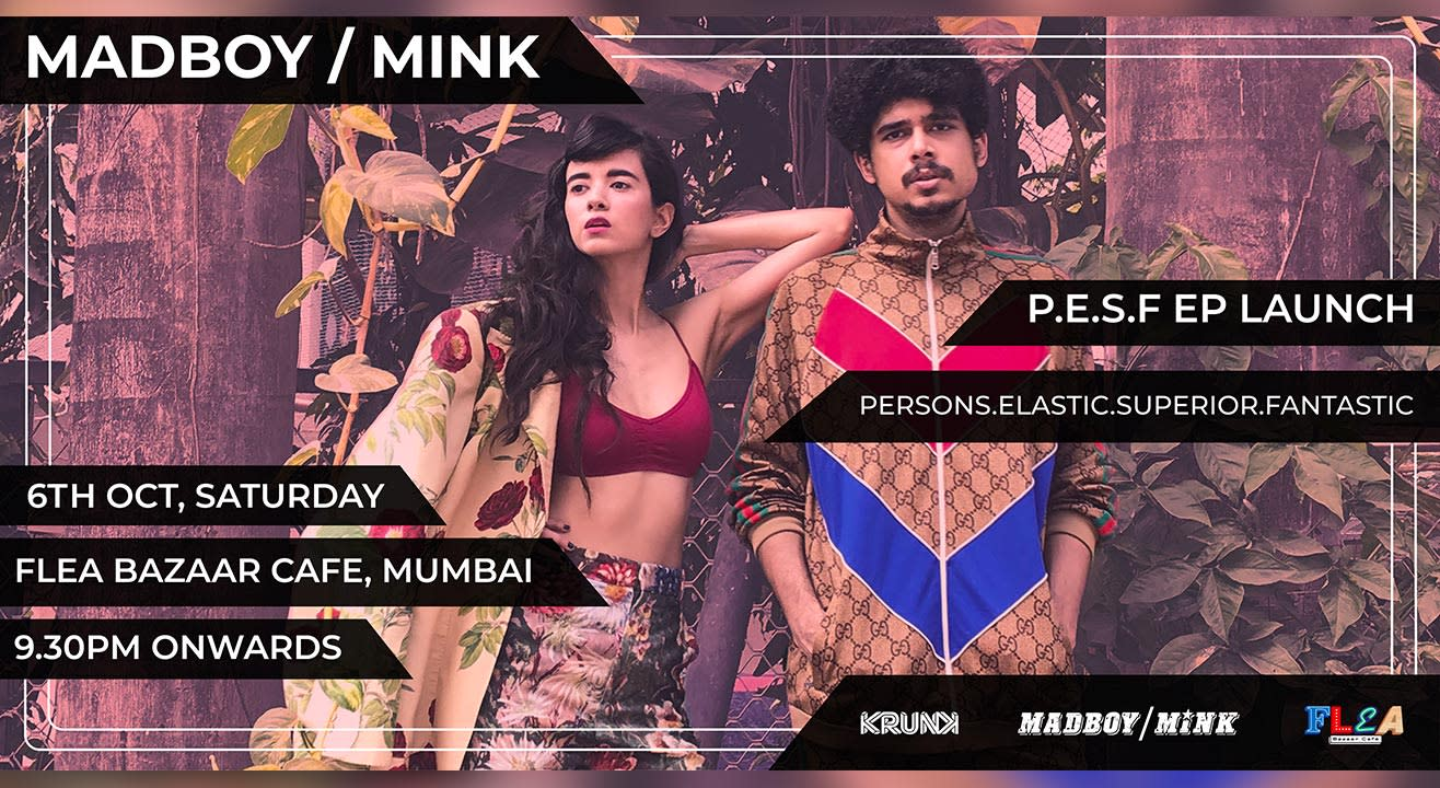 Madboy Mink P.E.S.F EP Launch at Flea Bazaar Café