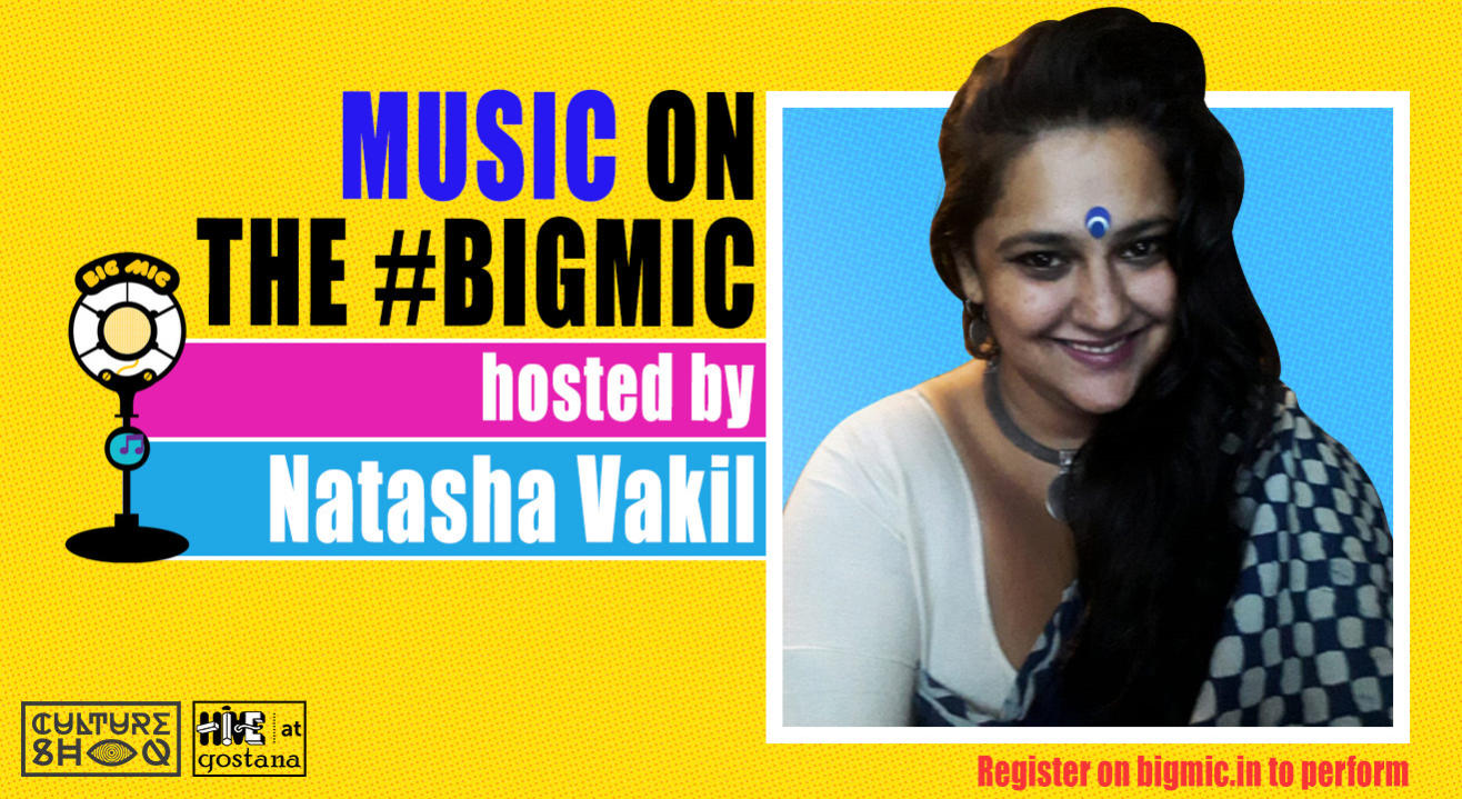 BIGMIC Music Open Mic hosted by Natasha Vakil