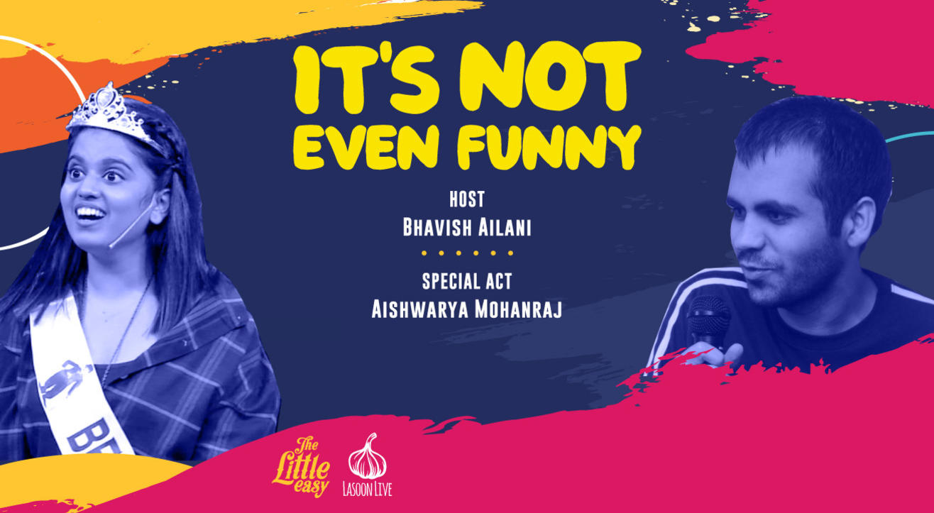 It's Not Even Funny - A Standup Comedy Open Mic