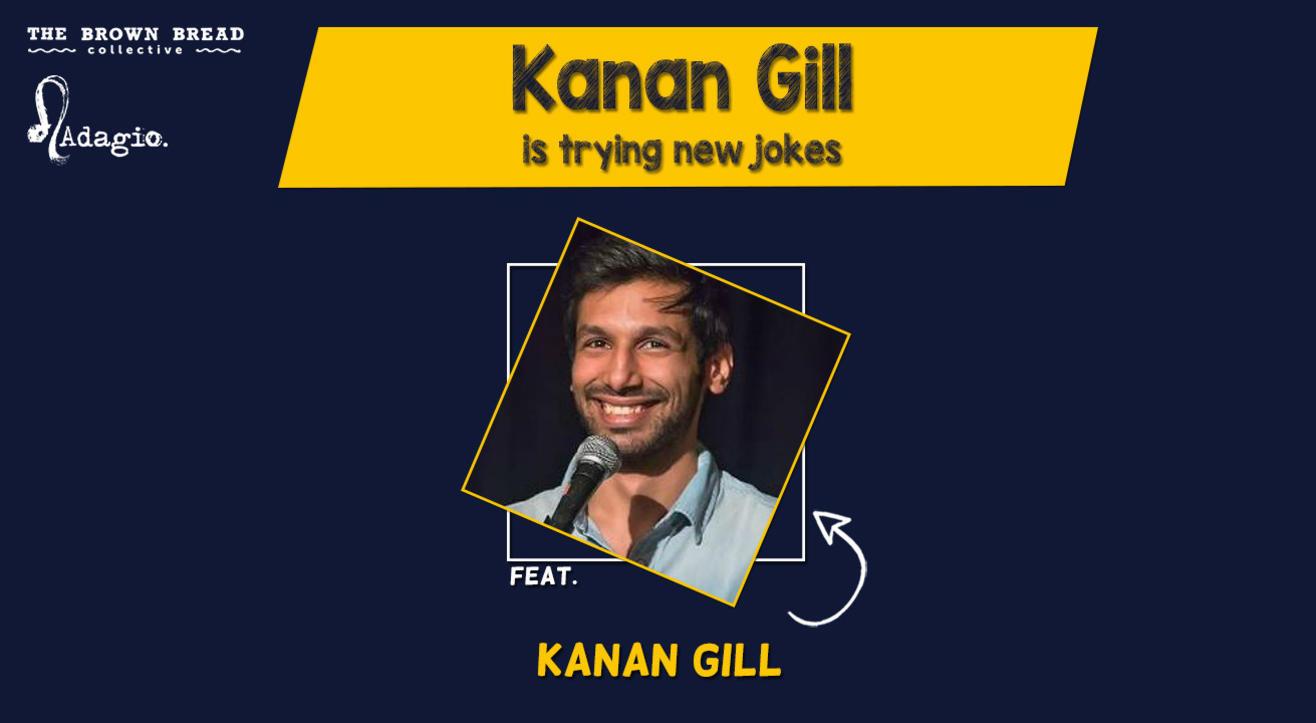 Kanan Gill is trying new jokes