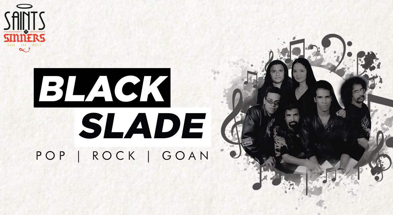 SNS Live: Black Slade