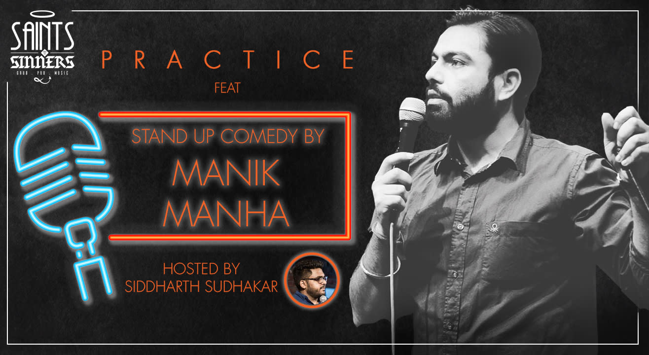 Stand Up Comedy Show- Practice Ft- featuring Manik Manha