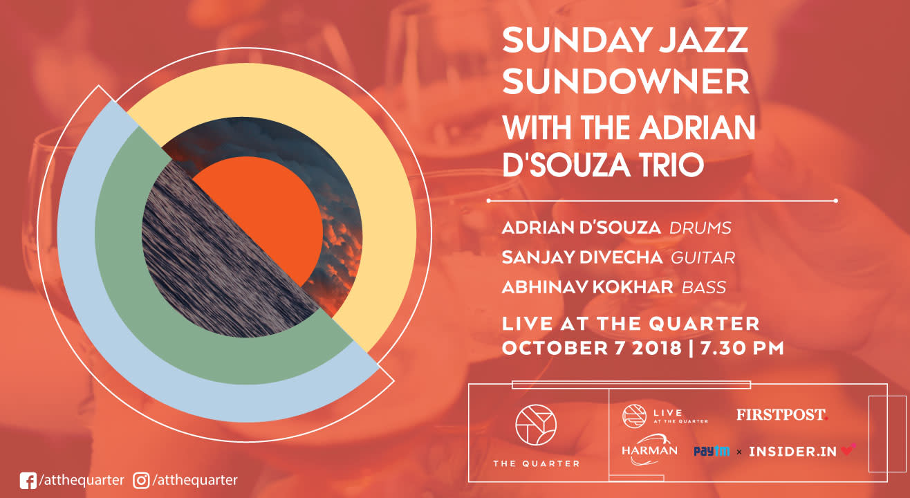 Sunday Jazz Sundowner with the Adrian D'Souza Trio at The Quarter