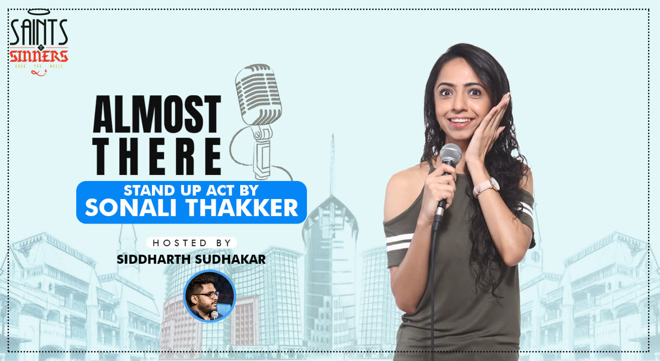 Stand Up Comedy Show- Almost There by Sonali Thakker