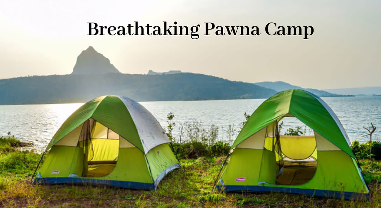 Breath taking Pawna Camping