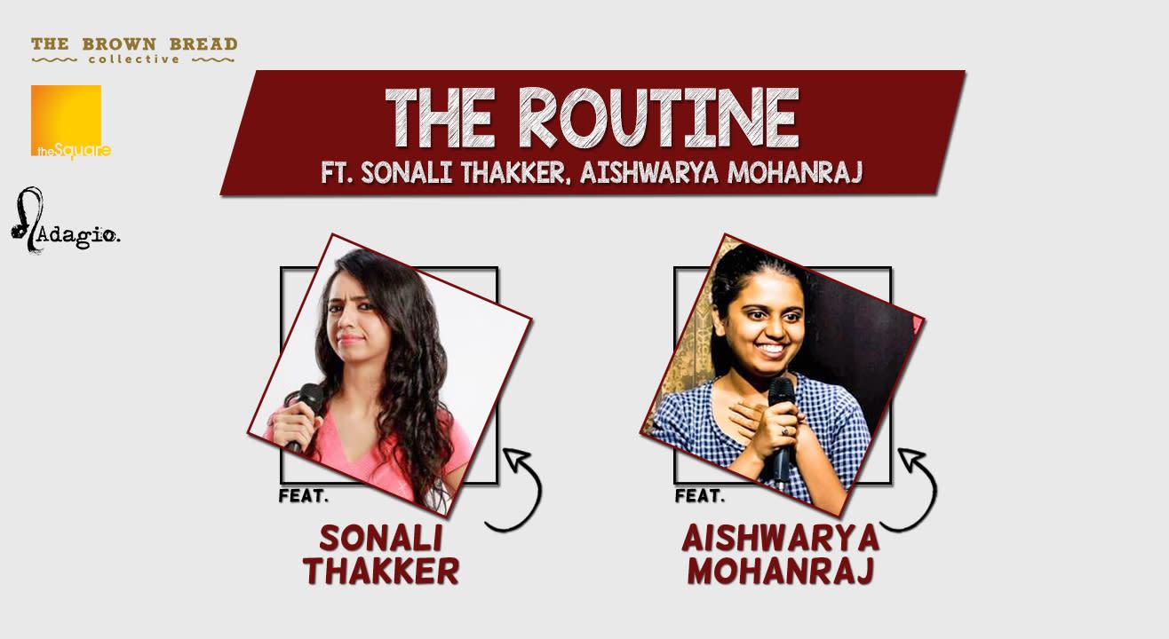 The Routine ft. Sonali Thakker, Aishwarya Mohanraj