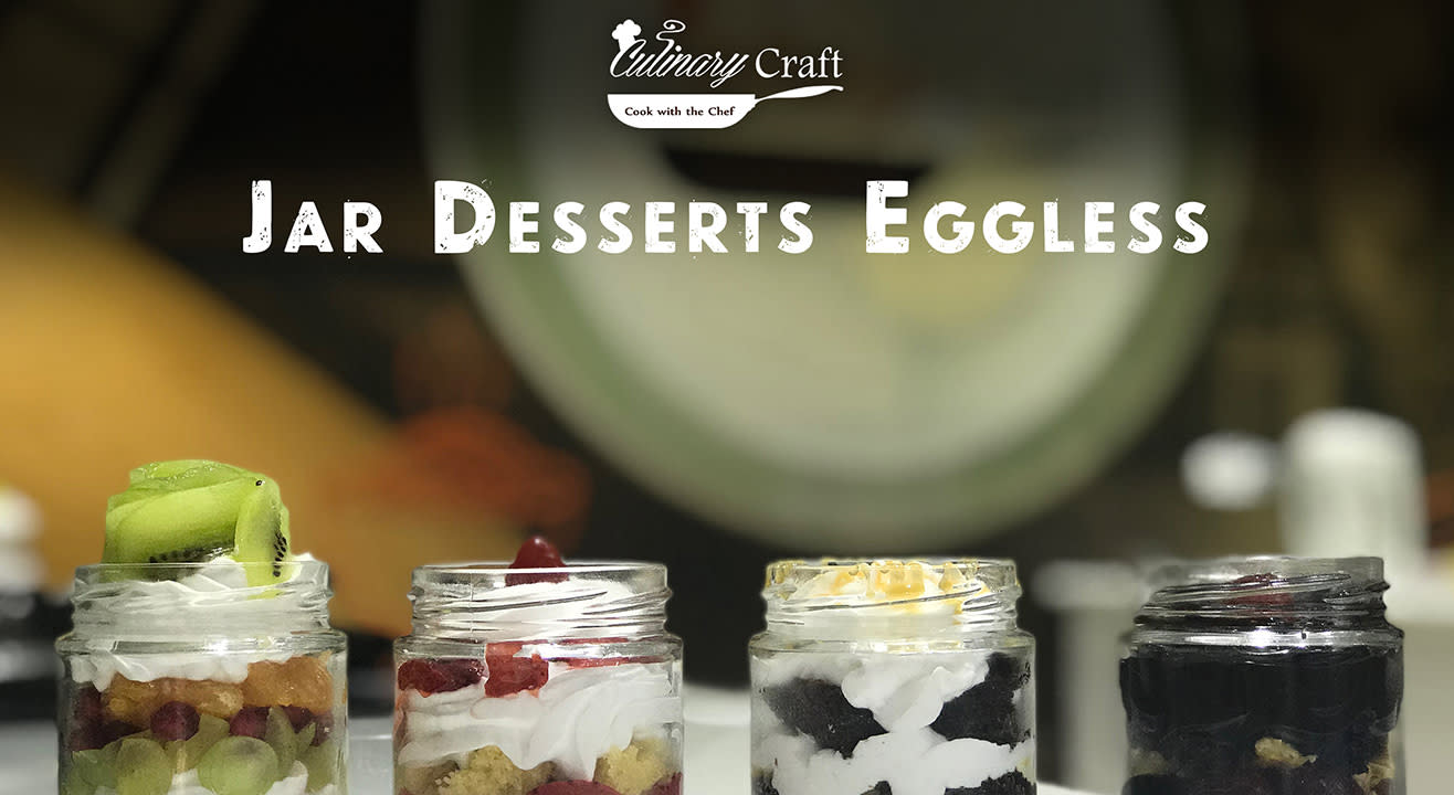 Jar Desserts Eggless: Hands on by Culinary Craft