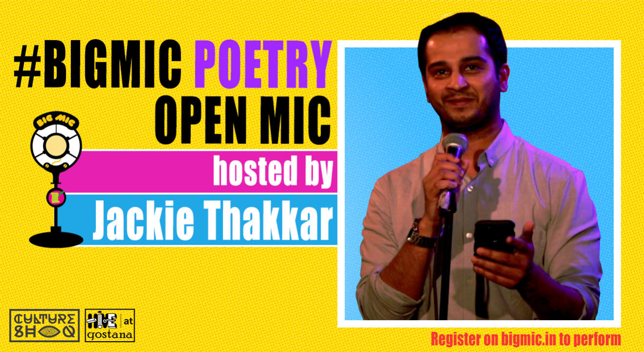 #BIGMIC Poetry Open Mic hosted by Jackie Thakkar