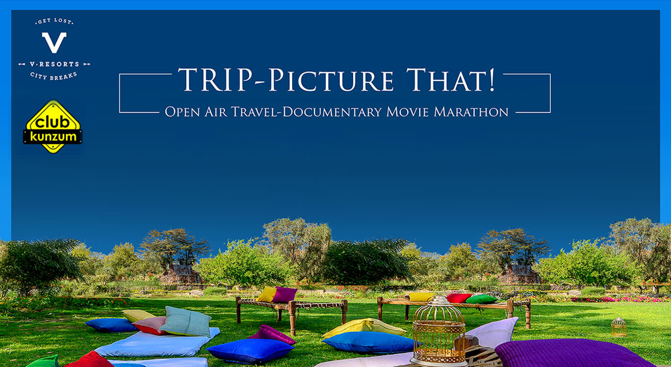 Trip-Picture That! - Movie Marathon with V Resorts & Kunzum
