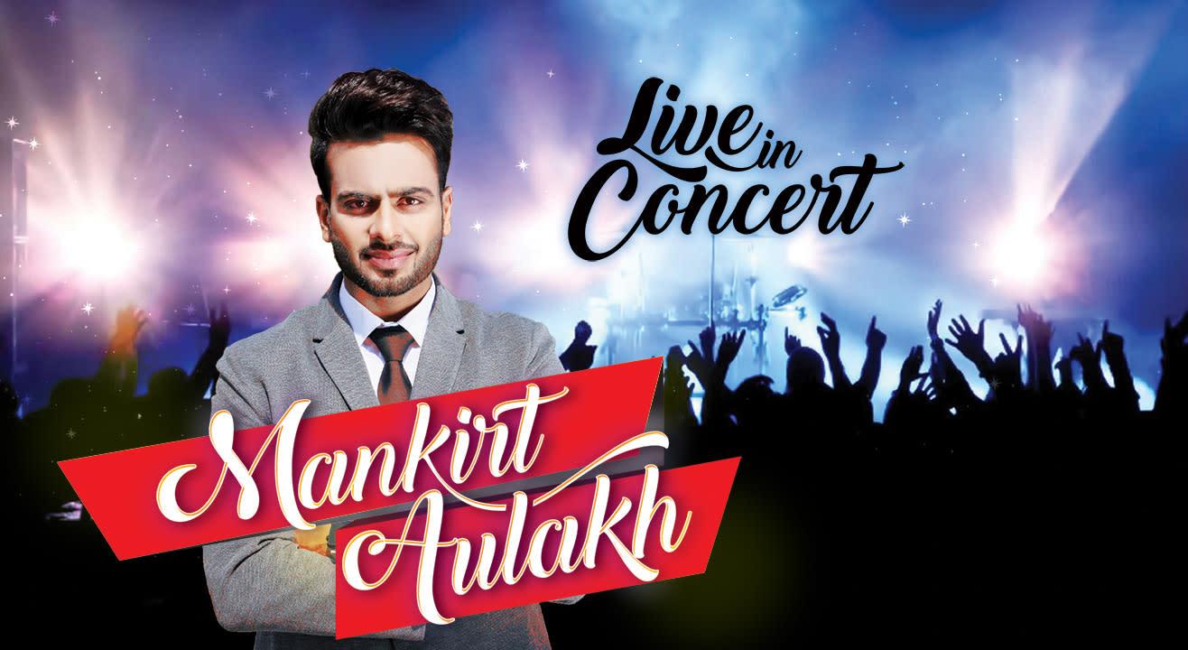 Mankirt Aulakh – Live In Concert