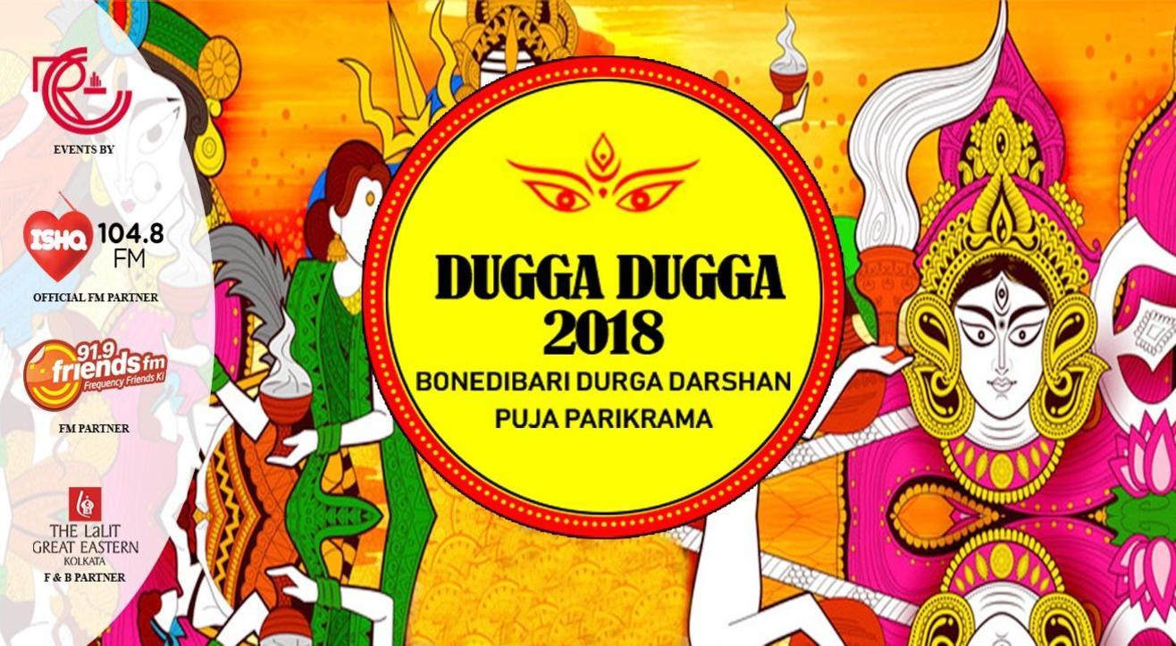 Dugga Dugga – BonedibariDurga Darshan Puja Parikrama 2018