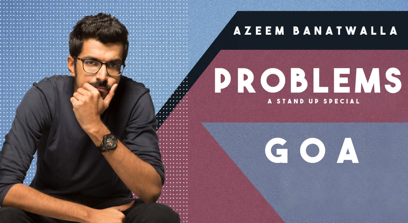 LVC presents Azeem Banatwalla's ''Problems''