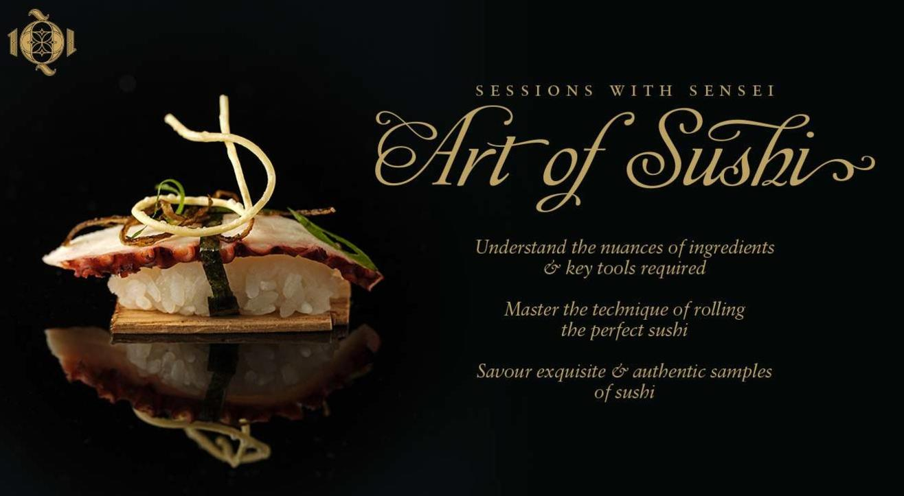 Sessions with Sensei presents Art of Sushi at 1Q1