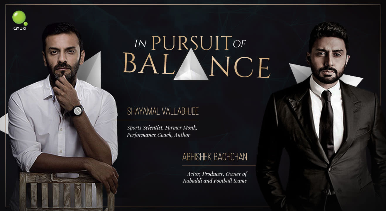 In Pursuit of Balance | Shayamal in conversation with Abhishek Bachchan