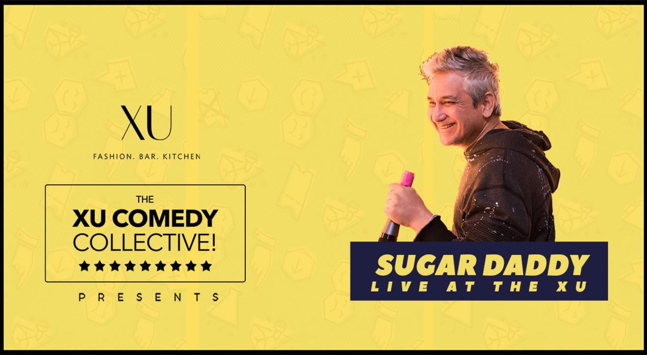 XU Comedy Event - Sugar Daddy Live at the XU!