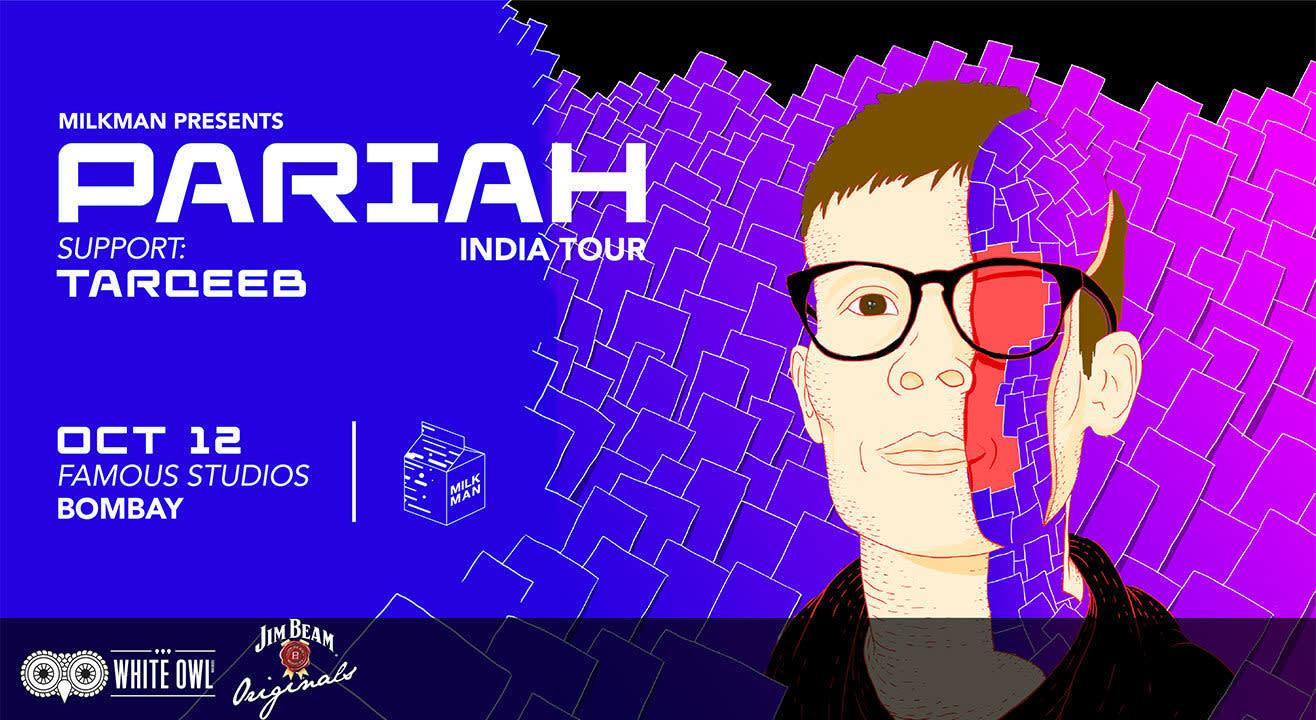 Milkman Presents: Pariah India Tour x Bombay