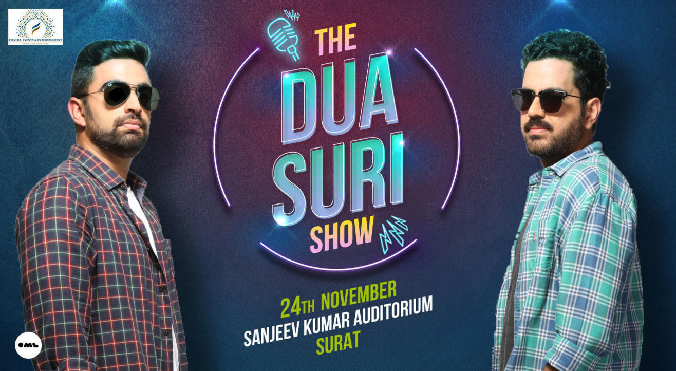 The Dua Suri Show, Surat