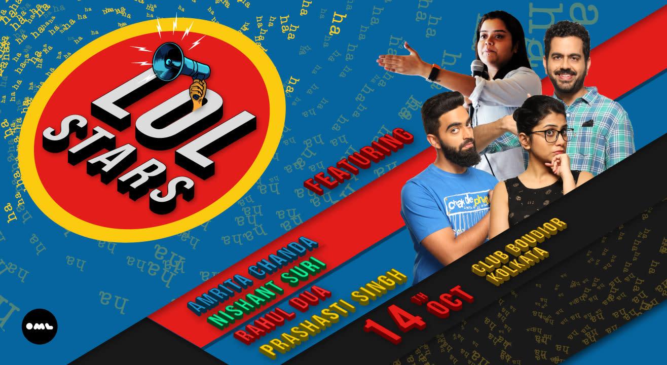 LOLStars feat Nishant Suri, Rahul Dua and Prashasti Singh, Kolkata