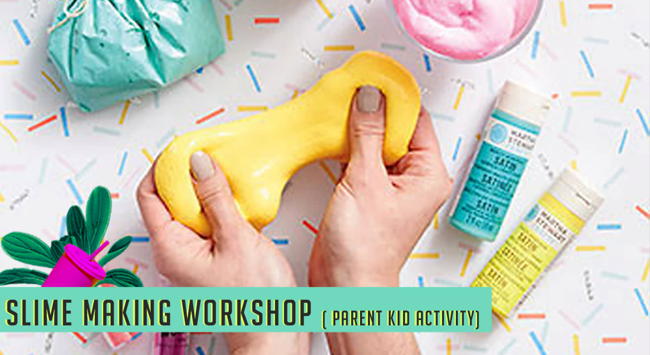 Slime Making Workshop (Kids and Parents) At The Lil Flea